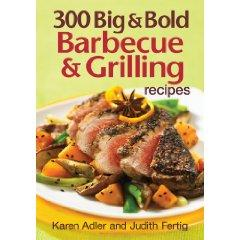 300 Big Bold Barbecue Grilling Recipes cover