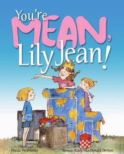 You're Mean, Lily Jean book cover