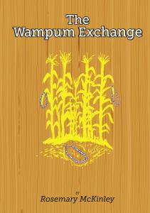 The Wampum Exchange by Rosemary McKinley