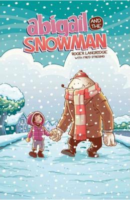 Abigail & the Snowman