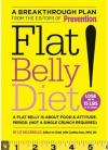 The Flat Belly Diet can reduce visceral fat.