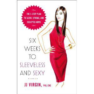 Six Weeks to Sleeveless and Sexy Book