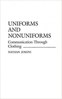 Uniforms and Nonuniforms: Communication Through Clothing