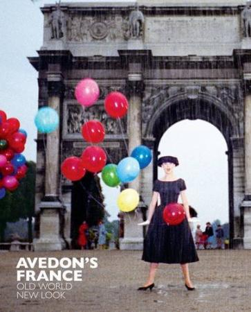 Avedon's France: Old World, New Look Hardcover