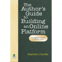 Check out The Author's Guide to Building an Online Platform.