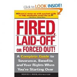 Fired Laid Off or Forced Out