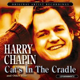 Cat's in the Cradle by Harry Chapin