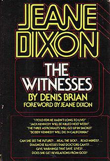 Jeane Dixon: The Witnesses