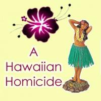 A Hawaiian Homocide