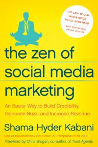 The Zen of Social Media Marketing cover