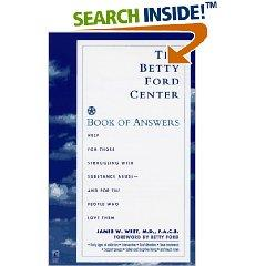 The Betty Ford Center Book of Answers