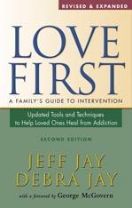 Love First: An Addiction Intervention Interview