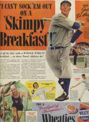 Joe DiMaggio in a Wheaties ad, <em>Saturday Evening Post</em> August 6, 1938.