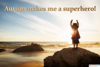 Autism makes me a superhero