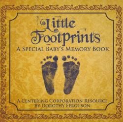Little Footprints: A Special Babies Memory Book