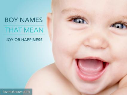 Boy names that mean joy or happiness