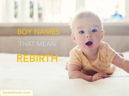 Boy names that mean rebirth