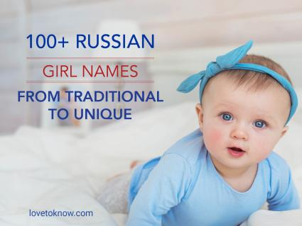 Russian girl names from traditional to unique