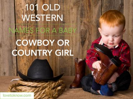 Old western names for a baby cowboy or country girl