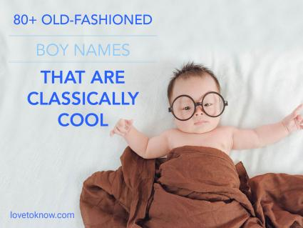 Old-Fashioned Boy Names