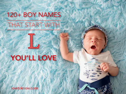 Boy names that start with L you'll love