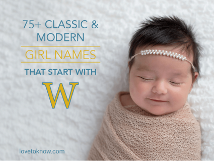 Classic & Modern Girl Names That Start With W