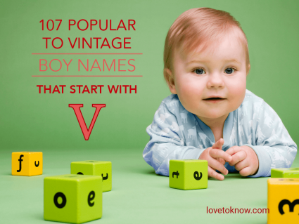Boy Names That Start With V (Popular to Vintage)