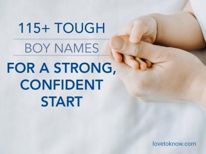 Tough Boy Names for Strong, Confident Start