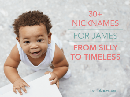 Nicknames for James From Silly to Timeless