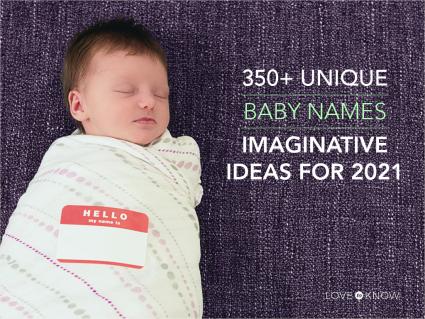 Unique baby name ideas 2021
