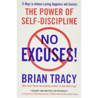 The Power Of Self-Discipline By Brian Tracy