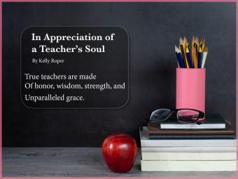 In Appreciation of a Teacher's Soul Poem