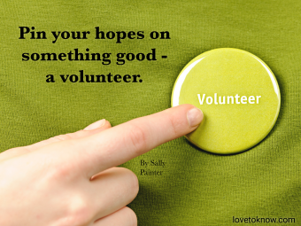 Finger pointing to green round volunteer button and funny volunteer quote