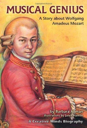 Musical Genius: A Story about Wolfgang Amadeus Mozart (Creative Minds Biography) by Barbara Allman (2004-01-01)