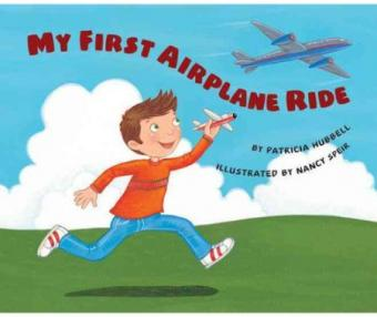 My First Airplane Ride by Patricia Hubbell