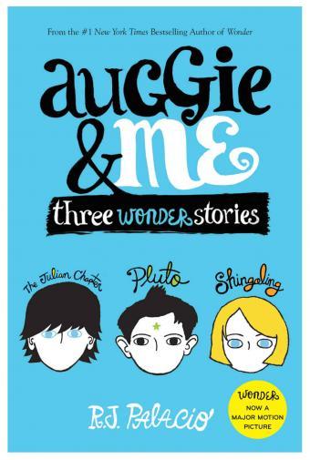 auggie & me: three wonders stories