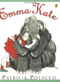 Emma Kate by Patricia Polacco