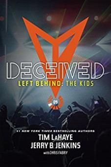 Deceived - Left Behind: The Kids