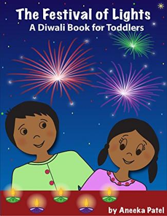 The Festival of Lights - A Diwali Book for Toddler