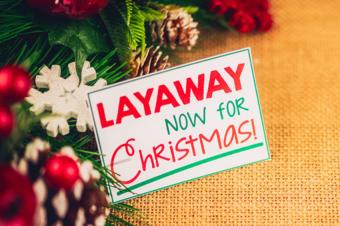 Layaway now for Christmas