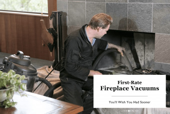 First-Rate Fireplace Vacuums You'll Wish You Had Sooner