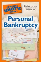The Complete Idiot's Guide to Personal Bankruptcy