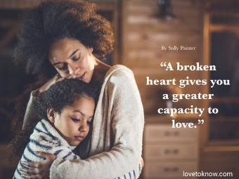 How Do You Deal With A Broken Heart Quote With Woman Hugging Her Daughter