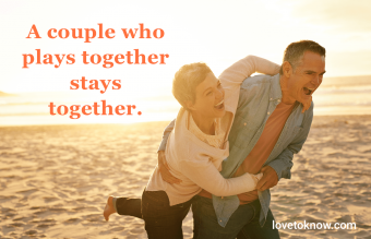 Relationship quotes about having fun together