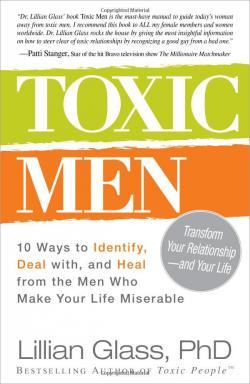 Toxic Men: 10 Ways to Identify