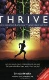 Thrive offers optimal health through a plant-based diet.