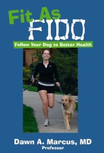 Fit as Fido by Dawn A. Marcus, M.D.