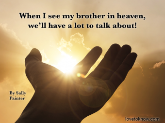 Hand over clouds and image quote about death of a brother