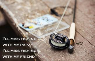 I'll Miss Fishing Poem