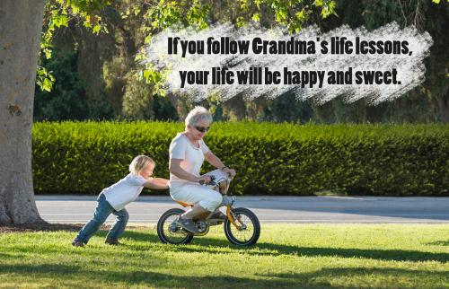Grandma's Life Lessons